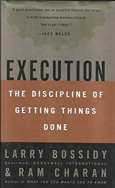 Execution (The Discipline of Getting Things Done) by Larr...
