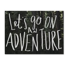 Leah Flores 'Let's Go On An Adventure' Canvas Art