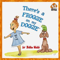 There's a Froggie on My Doggie children's #kindle book (free download 11/1/14)