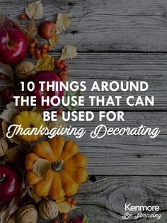 10 Things Around The House That Can Be Used For Thanksgiving Decorating