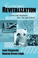 Fitzgerald, J., Leigh, N. (2002). Economic Revitalization: Case Studies for City and Suburb: Sage Publications, Inc.