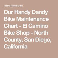 c05532708b4f31 Our Handy Dandy Bike Maintenance Chart - El Camino Bike Shop - North  County