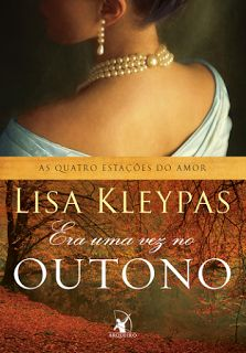 Escândalos na Primavera, Série As Quatro Estações do Amor, Lisa Kleypas