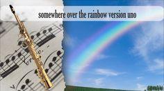 Partitura somewhere over the rainbow versión uno Saxofón Soprano