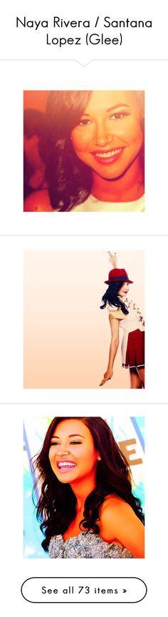 """Naya Rivera / Santana Lopez (Glee)"" by annafilipa ❤ liked on Polyvore"