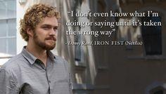 Iron Fist, quote,