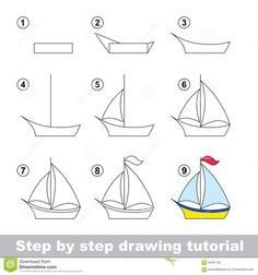 Illustration about Step by step drawing tutorial. Visual game for kids. How to draw a Boat. Illustration of task, leisure, boat - 65467122 Drawing Lessons For Kids, Easy Drawings For Kids, Art For Kids, Sailboat Drawing, Directed Drawing, Step By Step Drawing, Elementary Art, Doodle Art, Painting & Drawing