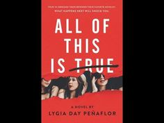 All of This is True, by Lygia Day Peñaflor (MPL Book Trailer #439)