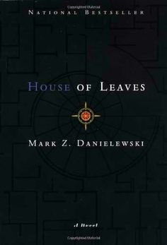 House of Leaves - easy to get lost in this book.