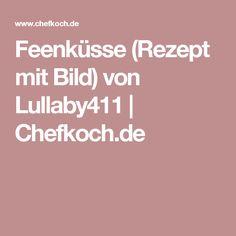 Feenküsse (Rezept mit Bild) von Lullaby411 | Chefkoch.de