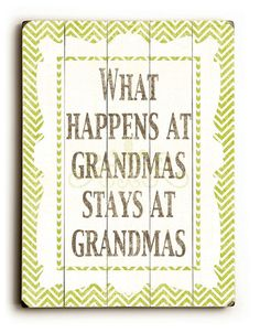 What Happens At Grandmas - 9x12 Green & White Chevron Family Saying Solid Wood Art Sign