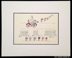 Freewheelin' by Connie Christensen-doo wadda wadda art, ORIGINAL 5x7 ink & water colour, white mat with black inside border, $50(+ shipping), conniechristensen.ca