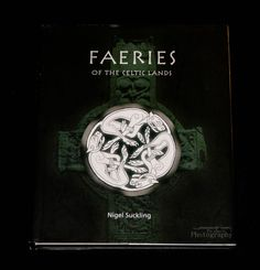 Faeries of the Celtic Lands by Nigel Suckling (2007, Hardcover)