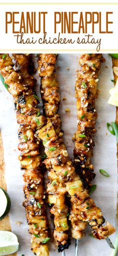 Thai Pineapple Peanut Chicken Satay