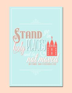 Printable Stand Ye In Holy Places Poster, LDS Young Women Theme 2013, Blue and Coral, Digital