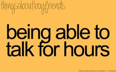 Being able to talk for hours.... ♥ (Things About Boyfriends)