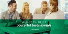 6 Questions to Ask for Powerful Testimonials  Most of us ask for testimonials. And if we follow up and pester our customers enough, we receive testimonials.   There's only one problem. T ..  http://feeds.copyblogger.com/~/177832488/0/copyblogger~Questions-to-Ask-for-Powerful-Testimonials/