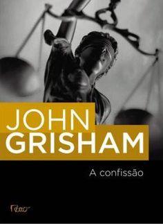 http://livroblog2015.blogspot.com/2017/04/a-confissao-john-grisham.html