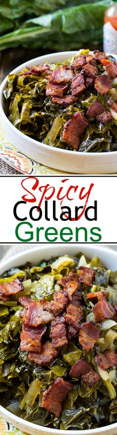 Spicy Collard Greens are cooked until tender with lots of bacon. #southernfood #collardgreens #newyears