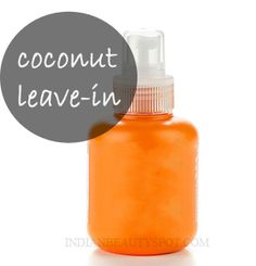 coconut milk leave in conditioner / hair mist for soft, shiny moisturized hair - homemade beauty DIY