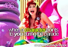 When a character points to you during the parade...The BEST! Not like you can pass me up, the grown woman frantically waving with the enthusiasm of a 5 year old.