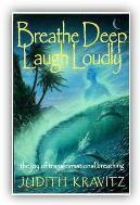 Breathe Deep, Laugh Loudly