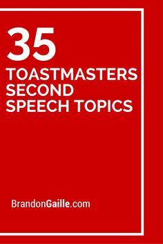 35 Toastmasters Second Speech Topics