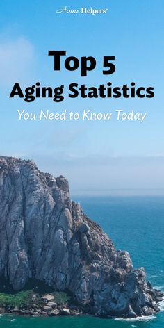 Top 5 #Aging Statistics You Need To Know Today   The more we know, the better off our families will be.