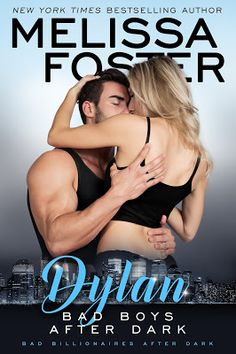 Up 'Til Dawn Book Blog: Review & Tour: Bad Boys After Dark (Dylan) by Melissa Foster