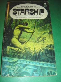 STARSHIP BY BRIAN W. ALDISS 1969 PAPERBACK BOOK - Read in 2002