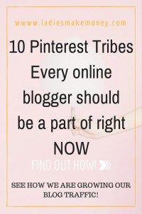 Pinterest tribes for bloggers, How to find Pinterest tribes, 10 Pinterest Tribes every online blogger should be a part of right NOW. Pinterest strategy, grow your blog with Pinterest, Pinterest growth strategy for bloggers