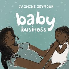 Booktopia has Baby Business by Jasmine Seymour. Buy a discounted Hardcover of Baby Business online from Australia's leading online bookstore. Books Australia, Frequent Flyer Program, Primary School Teacher, Children's Picture Books, Client, Welcome Baby, Book Format, Audio Books, Childrens Books