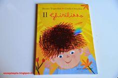 A casa di Anna: Il Ghiribizzo di Bruno #Tognolini e Giulia #Orecchia #libri #bambini