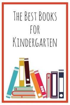 Our absolute favorite books for kindergartners. Which books for kindergarten would you add to your list? #kidlit #readabook #picturebooks #chapterbooks #readyourworld #kindergarten #edchat