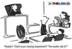 Court Toons: The Butler Did It  http://news.thelaw.tv/2012/08/20/court-toons-the-butler-did-it/