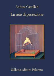 La rete di protezione - Andrea Camilleri - Recensioni su Anobii