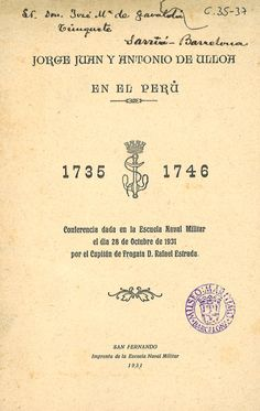 Jorge Juan y Antonio de Ulloa en el Perú 1735-1746
