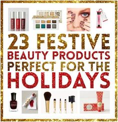 23 Festive Beauty Products Perfect For The Holidays