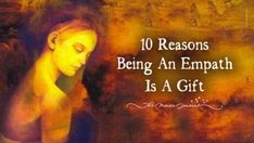 Do you feel being highly sensitive is a problem for you? Is it hard for you to see any benefit in being an Empath? Read 10 Reasons Being An Empath Is A Gift Meditation Steps, Chakra Meditation, Cancer Zodiac Women, Psychological Theories, Empath Abilities, Infp Personality Type, Intuitive Empath, How To Read People, Spiritual Transformation