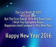 The last night of 2015 new year happy new year new years quotes new year quotes new years comments happy new years quotes happy new year 2016 2016 happy new years quotes for friends 2016 quotes quotes for the new year new years sayings quotes for new year