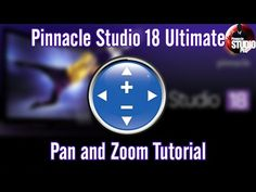 Pinnacle Studio 18 & 19 Ultimate - Pan and Zoom Tutorial - YouTube