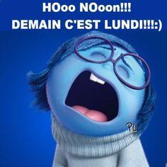 Hooo Nooon!!! Demain cest lundi !!!