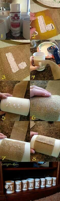 Start saving those cans and buying some burlap this is such an easy diy :-)