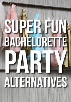 Super Fun Bachelorette Party Ideas