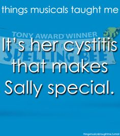 Things Musicals Taught Me / submitted by BillyChandler Broadway Theatre, Musical Theatre, Theatre Nerds, Theater, Tony Award Winners, Putnam County, Sing Out, Spelling Bee, Defying Gravity