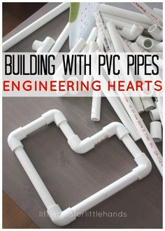 PVC Pipe Heart Engineering Project Building Hearts PVC Pipes