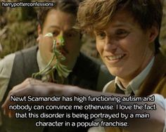 Newt Scamander has high functioning autism and nobody can...