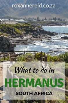 You're spoilt for choice when it comes to things to do in Hermanus on the Whale Coast, South Africa, with everything from hikes and beaches to shopping and wine-tasting as well as whale-watching. Find out 15 of the best things to do in this seaside villag Seaside Village, Seaside Towns, Places To Travel, Places To Visit, Africa Destinations, Africa Travel, Where To Go, South Africa, West Africa