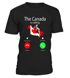 """# The Canada is Calling Accept or decline Flag Map Funny Shirt .  Special Offer, not available in shops      Comes in a variety of styles and colours      Buy yours now before it is too late!      Secured payment via Visa / Mastercard / Amex / PayPal      How to place an order            Choose the model from the drop-down menu      Click on """"Buy it now""""      Choose the size and the quantity      Add your delivery address and bank details      And that's it!      Tags: Perfect for Birthdays…"""