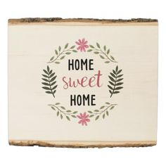 #country - #Home Sweet Home Flower Sign